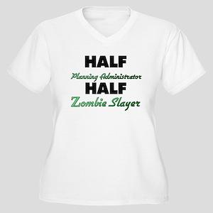 Half Planning Administrator Half Zombie Slayer Plu