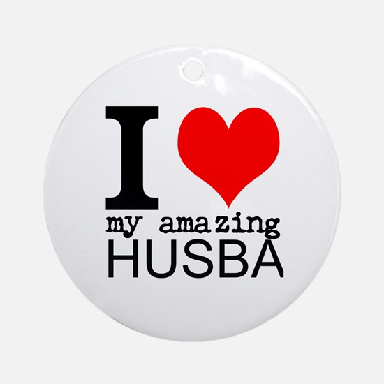 I heart my Amazing Husband Ornament (Round)