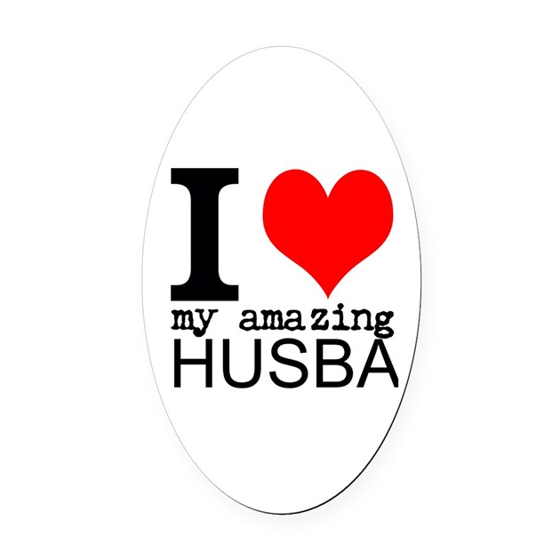Heart You Re Amazing: I Heart My Amazing Husband Oval Car Magnet By FamilyEmporium