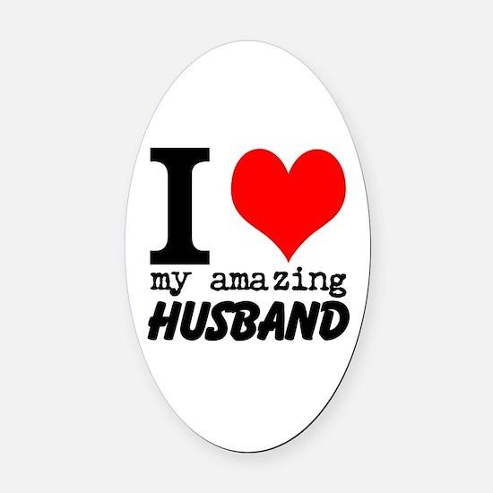 I heart my Amazing Husband Oval Car Magnet