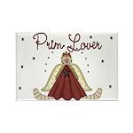 Prim Lover Rectangle Magnet