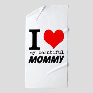 I Heart My Beautiful Mommy Beach Towel