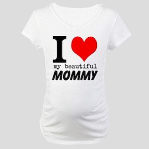 I Heart My Beautiful Mommy Maternity T-Shirt