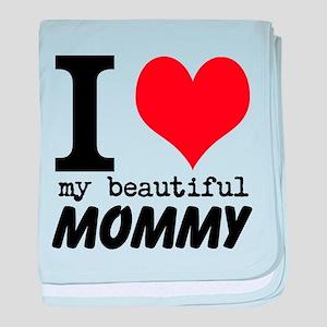 I Heart My Beautiful Mommy baby blanket