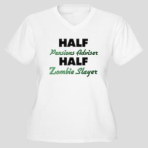 Half Pensions Adviser Half Zombie Slayer Plus Size