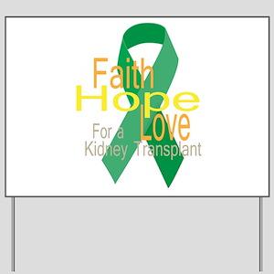 Faith,Hope,love For a Kidney Transplant Ribbon Yar