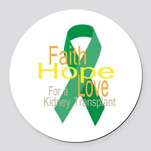 Faith,Hope,love For a Kidney Transplant Ribbon Rou