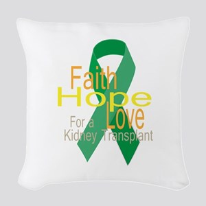 Faith,Hope,love For a Kidney Transplant Ribbon Wov