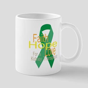 Faith,Hope,love For a Kidney Transplant Ribbon Mug