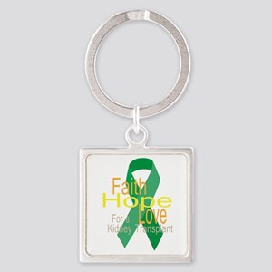 Faith,Hope,love For a Kidney Transplant Ribbon Key