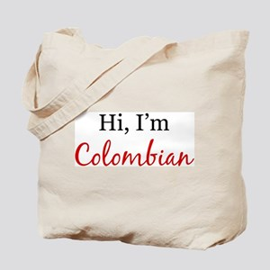 Hi, I am Colombian Tote Bag