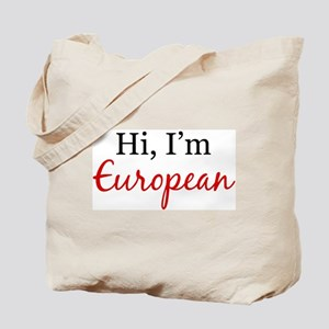 Hi, I am European Tote Bag
