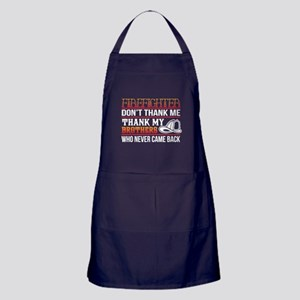 I'm A Firefighter T Shirt, My Brother Apron (dark)