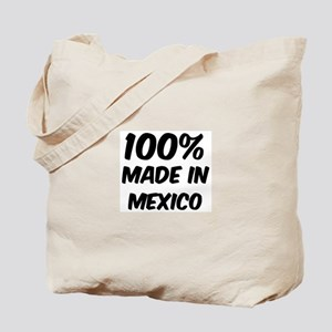100 Percent Mexico Tote Bag