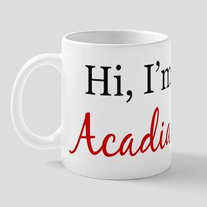 Hi, I am Acadian Mug