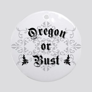 Oregon or Bust Ornament (Round)