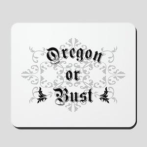 Oregon or Bust Mousepad