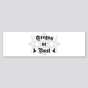 Oregon or Bust Bumper Sticker