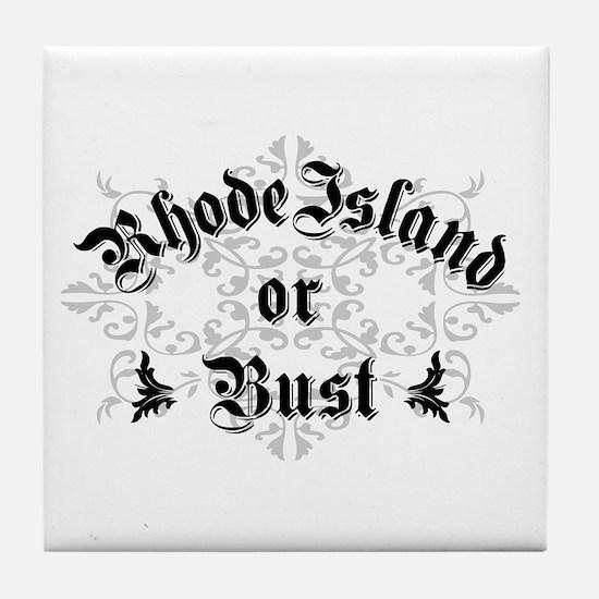 Rhode Island or Bust Tile Coaster
