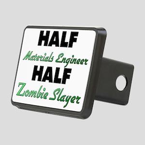 Half Materials Engineer Half Zombie Slayer Hitch C