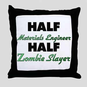 Half Materials Engineer Half Zombie Slayer Throw P
