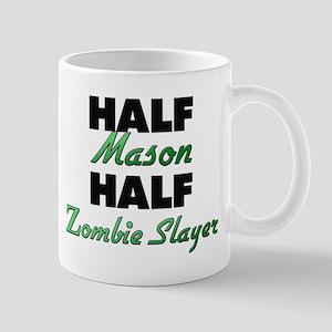 Half Mason Half Zombie Slayer Mugs