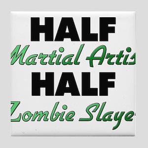 Half Martial Artist Half Zombie Slayer Tile Coaste