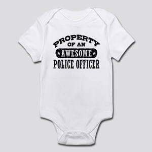 Property of an Awesome Police Officer Infant Bodys