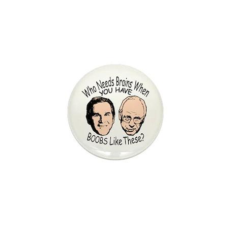 Bush Cheney Boobs Mini Button
