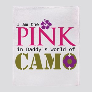 Pink In Daddys Camo World! Throw Blanket