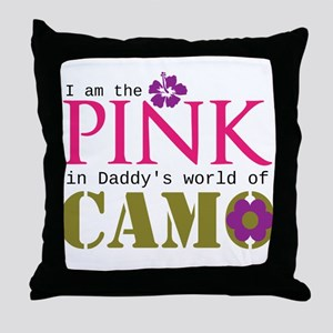 Pink In Daddys Camo World! Throw Pillow