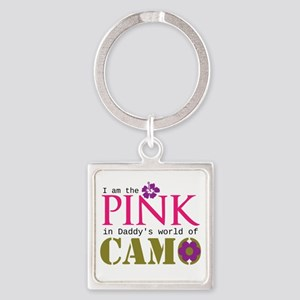 Pink In Daddys Camo World! Square Keychain