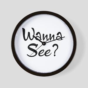 Wanna See? Wall Clock