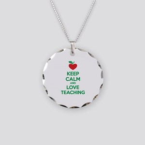 Keep calm and love teaching Necklace Circle Charm