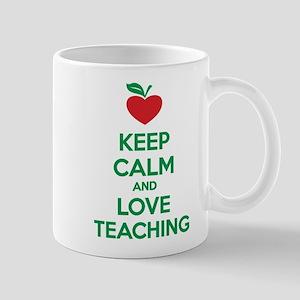 Keep calm and love teaching Mug