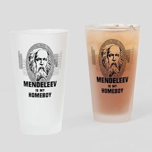 Mendeleev Is My Homeboy Drinking Glass
