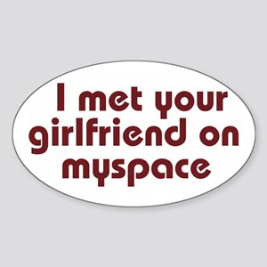 MySpace Girlfriend Oval Sticker