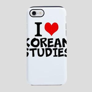 I Love Korean Studies iPhone 7 Tough Case
