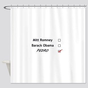 Vote for Pedro Shower Curtain