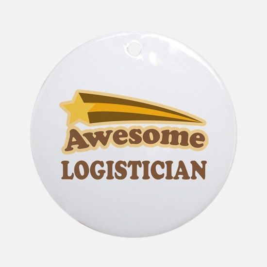 Awesome Logistician Ornament (Round)