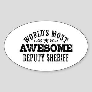 World's Most Awesome Deputy Sheriff Sticker (Oval)