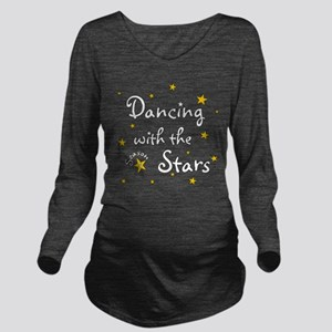 Dancing with the Stars Long Sleeve Maternity T-Shi