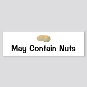 May Contain Nuts Bumper Sticker