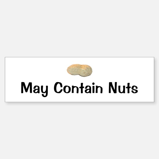 May Contain Nuts Bumper Bumper Bumper Sticker