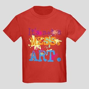 It's not a Mess, It's Art Kids Dark T-Shirt