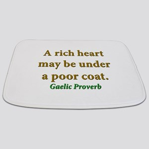 A Rich Heart May Be Under A Poor Coat Bathmat