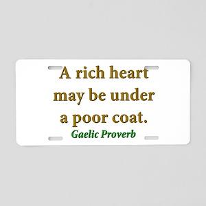 A Rich Heart May Be Under A Poor Coat Aluminum Lic