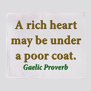 A Rich Heart May Be Under A Poor Coat Throw Blanke