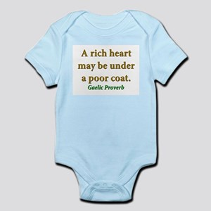 A Rich Heart May Be Under A Poor Coat Infant Bodys