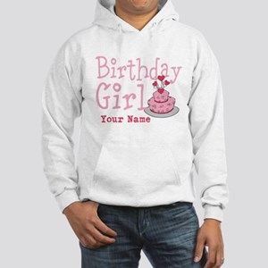 Birthday Girl - Customized Hooded Sweatshirt